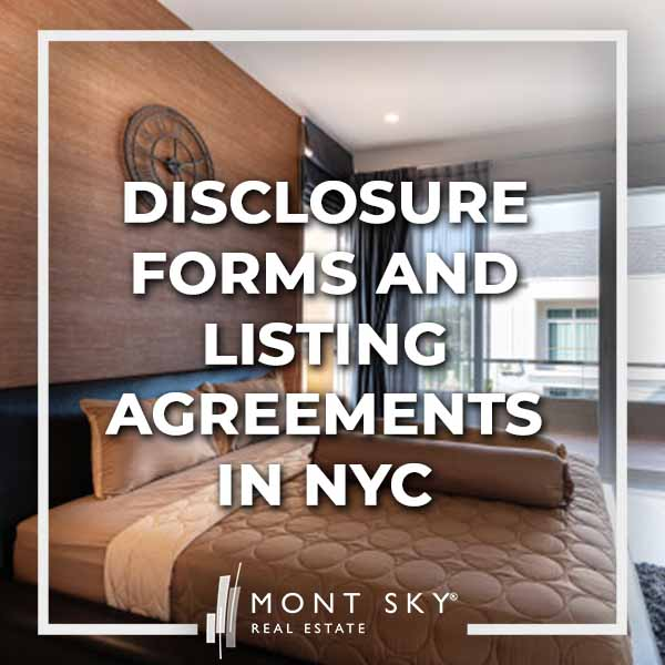 Disclosure Forms and Listing Agreements in NYC
