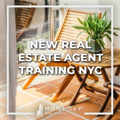 Get a head start on your career with Mont Sky's highly rated New Real Estate Agent Training program tailored for NYC based professionals.
