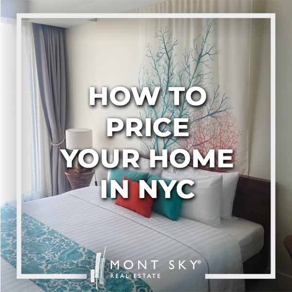 How to price your home in NYC
