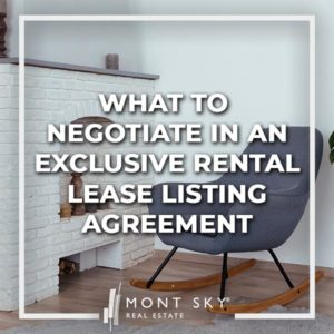 Exclusive agency vs exclusive right to sell & fee vs no fee are just some of the things to negotiate in an exclusive rental lease listing agreement.